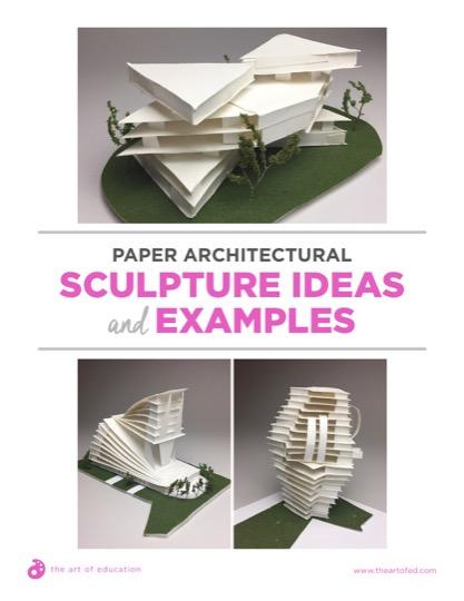 https://artofed-uploads-prod.nyc3.cdn.digitaloceanspaces.com/2018/08/36.1PaperArchitecturalSculpture.pdf