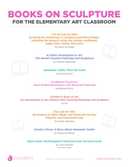 https://artofed-uploads-prod.nyc3.cdn.digitaloceanspaces.com/2019/04/46.2BooksOnSculptureForElemArtClassroom.pdf
