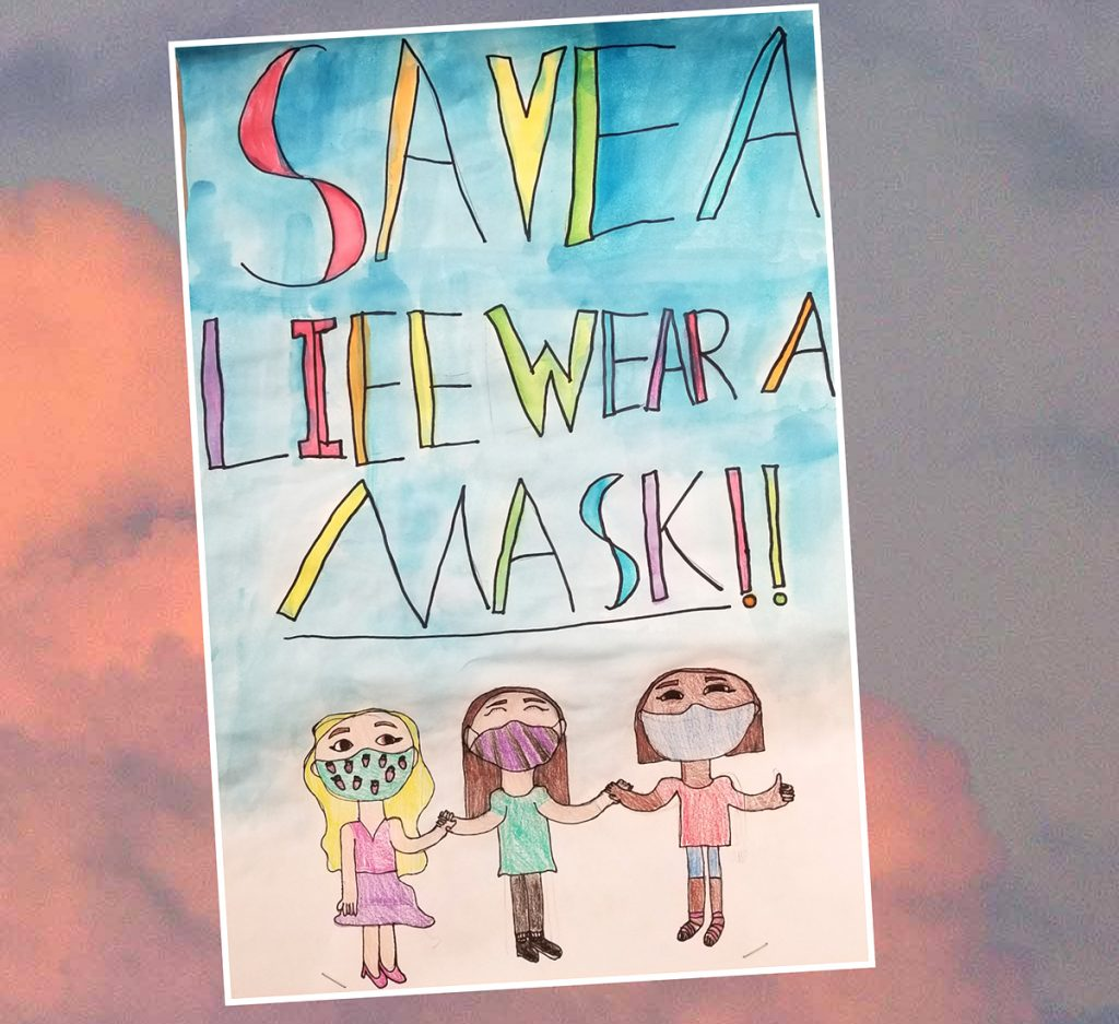 """student artwork that says """"save a life, wear a mask"""""""